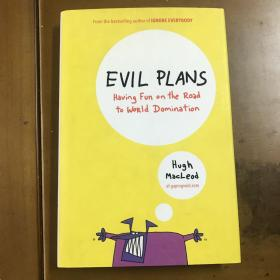 Evil Plans:Having Fun on the Road to World Domination