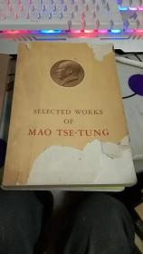 SELECTED WORKS OF MAO TSE-TUNG Volume IV毛泽东选集,第四卷,英文版