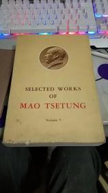 SELECTED WORKS OF MAO TSE-TUNG Volume V毛泽东选集,第五卷,英文版