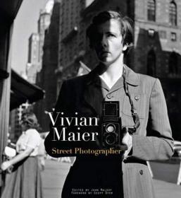 Vivian Maier:Street Photographer 薇薇安迈尔 摄影集 美国街头摄影师 一位保姆的摄影作品
