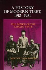 A History Of Modern Tibet, 1913-1951