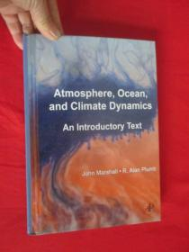 Atmosphere, Ocean and Climate Dynamics, Volume 93: An Introductory Text (硬精装) 【详见图】