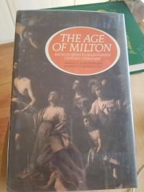 The Age of Milton: Backgrounds to Seventeenth-Century Literature