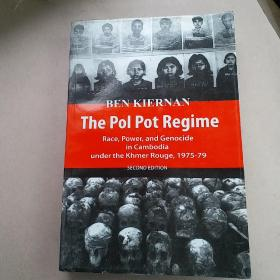 The Pol Pot Regime: Race, Power, and Genocide in Cambodia Under the Khmer, Rouge 1975-1979