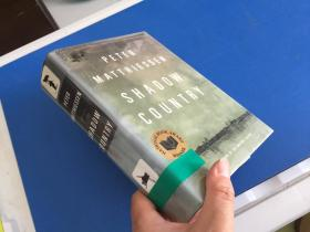 PETER   MATTHIESSEN    SHADOW   COUNTRY【精装毛边】