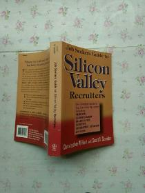 Job Seekers Guide to Silicon Valley Recruiters【平装英文版 内页干净】现货