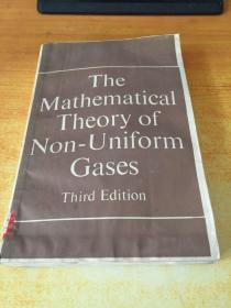 the mathematical theory of non-uniform非均匀气体的数学理论(英文版)第3版