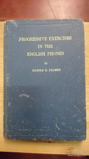 Progressive exercises in the Ehnglish Phones(孔网孤本,无销售记录)