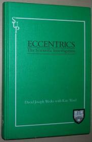 英文原版书 Eccentrics: The Scientific Investigation Hardcover – 1988 by David Joseph Weeks