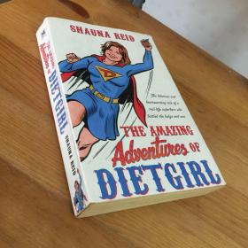 SHAUNA REID THE AMAZINGAdventuieg OF DIETGIRL