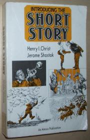 英文原版书 Introducing the Short Story  by Henry I. Christ (Author), Jerome Shostak (Author) 美国高中经典短篇小说阅读指南