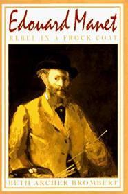 Edouard Manet, Rebel in a Frock Coat
