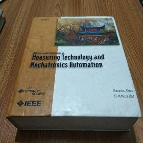 2010 International Conference on Measuring Technology and Mechatronics Automation【Volume3 英文版】附光碟