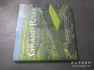the grand river: an aerial journey 格兰德河俯瞰 摄影画册  16开  有签名