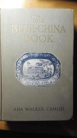 【包邮】1916Ada Walker Camehl. The Blue-China Book. 1916. A VG+ copy.