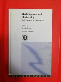 Shakespeare and Modernity: Early Modern to Millennium (莎士比亚与现代性)研究文集