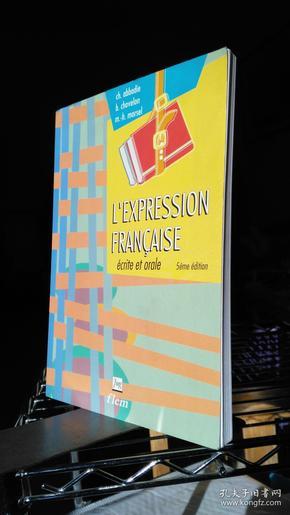 LEXPRESSION FRANCAISE écrite et orale