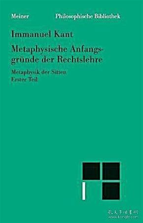 [包邮,德文原版]Kant: Metaphysische Anfangsgründe der Rechtslehre: Metaphysik der Sitten. Erster Teil 康德:《法权论》/《权利学说》/《道德形而上学》第一部分