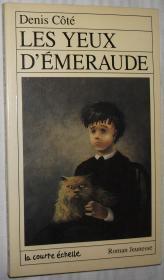 法语原版儿童读物 Les Yeux DEmeraude  de Denis Côté  (Auteur), Stéphane Poulin (Illustrations) 有黑白插画