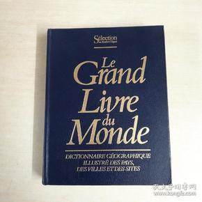 法文精装画册 LE grand  livre du monde  世界大全之书 法国国家城市风景区插图辞典