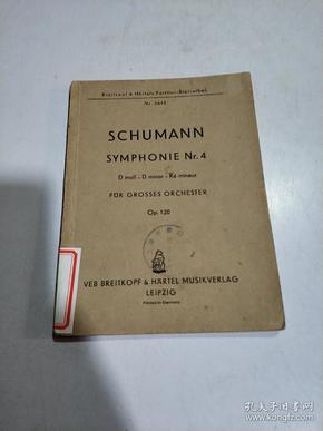 SCHUMANN SYMPHONIE Nr 4:第4交响乐D短调作品(外文)书内开裂