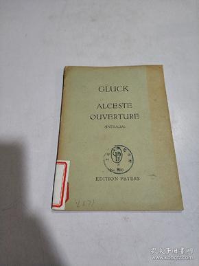 GLUCK ALCESTE OUVERTURE:格鲁克阿尔切斯特序曲(外文)