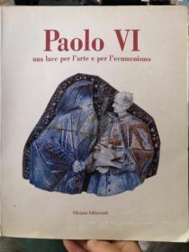 paolo VI(保罗六世): una luce per larte e per lecumenismo(货号:1544)