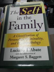 (正版图书)The Self in the Family 9780471122470
