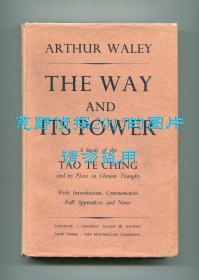 The Way and its Power: A Study of the Tao Te Ching and its Place in Chinese Thought(老子《道德经》英文译本,阿瑟·韦利翻译,1934年初版精装,1956年第四次印刷)