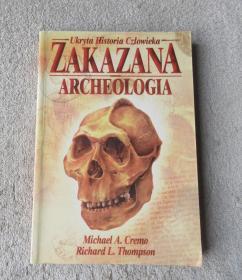 Zakazana archeologia: ukryta historia człowieka(波兰语原版)