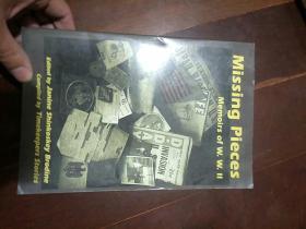 英文原版---missing pieces memoirs of w.w.ii