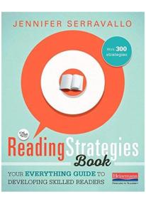 The Reading Strategies Book: Your Everything Guide to Developing Skilled Readers: With 300 Strategies珍妮弗·塞拉瓦洛(Jennifer Serravallo) 和更多 2美国学生阅读技能训练