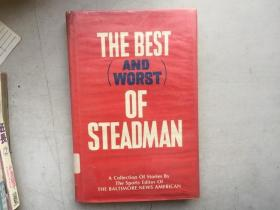 The Best (and Worst) of Steadman A Collection of Stories By the Sports Editor of The Baltimore News American(英文原版)