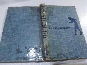 原版英法德意等外文书 The Ringmasters Secret CAROLYN KEENE GROSSET&DUNLAP  1953年 32开布面精装