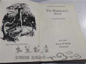 原版英法德意等外文书 The Ringmaster's Secret CAROLYN KEENE GROSSET&DUNLAP  1953年 32開布面精裝