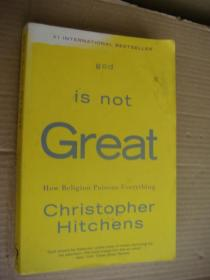 God Is Not Great How Religion Poisons Everything 英文原版 正品 16开