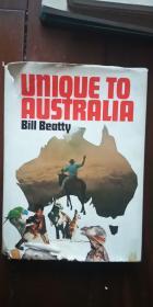 unique to australia  独特的澳大利亚 英文版 16开 精装 很多外国签名 不认识 有水渍 1975年出版