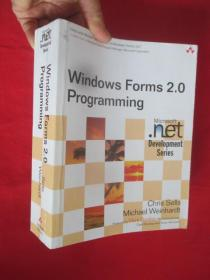 Windows Forms 2.0 Programming (Microsoft .NET Development Series)          (16开)  【详见图】