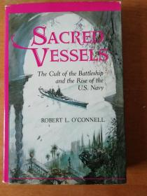 Sacred vessels: The cult of the battleship and the rise of the  U S navy (美国海军的崛起)