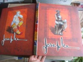 JOSEPHA  法文原版 [CHEZ JOSEPHA 艺术作品集]  令人震撼的艺术,稀见的艺术风格  硬壳软面封,内芯超厚彩色铜版纸精印,有镂空和裁边设计. 大10开