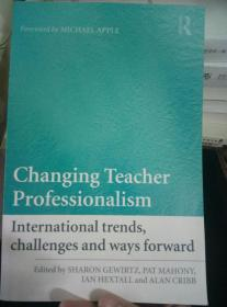 Changing Teacher Professionalism:教师专业化改革