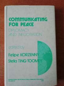 Communicating for peace, piplomacy and negotiation(交流促进和平,外交和谈判)