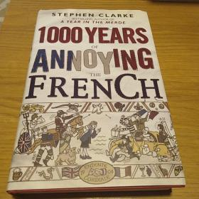 1000Years of Annoying the French           c