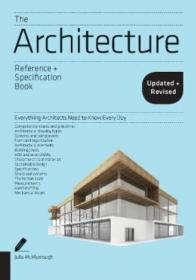 The Architecture Reference & Specification Book updated & revised : Everything Architects Need to Know Every Day 建筑师手册
