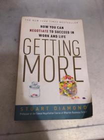 Getting More:How You Can Negotiate to Succeed in Work and Life