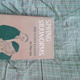 SPRING SILKWORMS AND OTHER STORIES(春蚕集)【英文版】