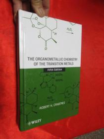 The Organometallic Chemistry of the Transition Metals锛團ifth edition)    锛堝皬16寮�锛岀‖绮捐锛�  銆愯瑙佸浘銆�