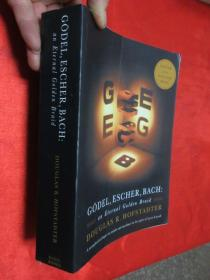 Godel, Escher, Bach: An Eternal Golden Braid      (小16开) 【详见图】
