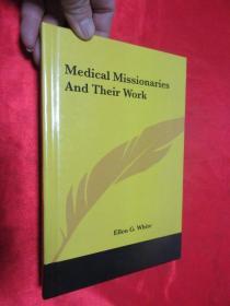Medical Missionaries And Their Work        锛堝皬16寮�锛岀‖绮捐锛� 銆愯瑙佸浘銆�
