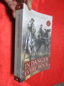 In Danger Every Hour: A Civil War Novel     锛堝皬16寮�锛� 銆愯瑙佸浘銆�
